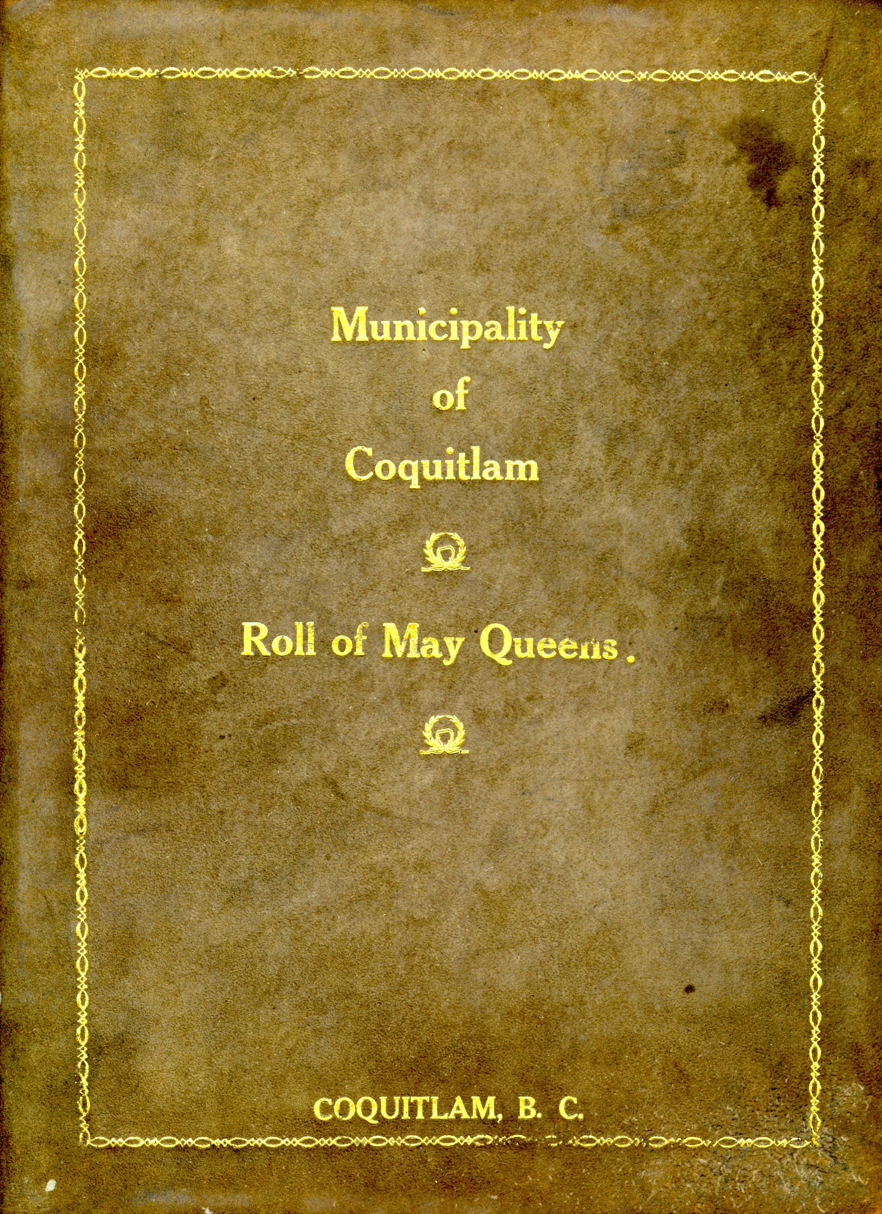 Cover - Roll of May Queens, 1940 to 1971 (JPG) Opens in new window
